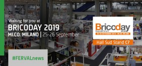 FERVAL AT BRICODAY 2019 - THE REFERENCE B2B EVENT FOR THE WORL OF DIY, HOME AND GARDEN