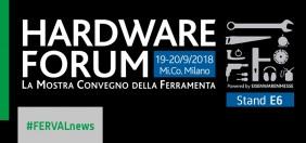 Ferval presente a HARDWARE FORUM 2018 - L'evento italiano B2B per la ferramenta.