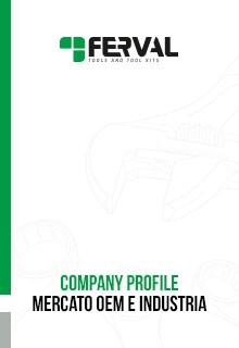FERVAL - COMPANY PROFILE MERCATO OEM
